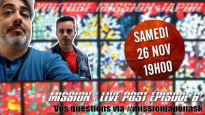 Mission-Live-post-épisode-6