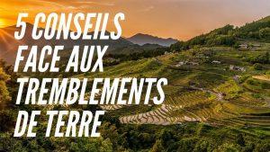 5-CONSEILS-POUR-FAIRE-FACE-AUX-TREMBLEMENTS-DE-TERRE