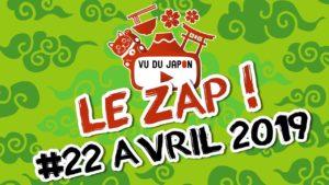 Le-Zap-Vu-du-Japon-22-Avril-2019