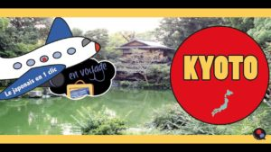 Destination-KYOTO-avec-Le-japonais-en-1-clic-en-voyage