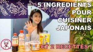 Les-5-ingrédients-pour-cuisiner-japonais-et-2-recettes-