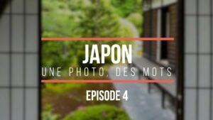 Japon-une-photo-des-mots-épisode-4