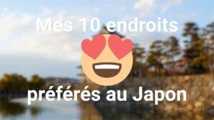 Mes-10-endroits-préférés-au-Japon