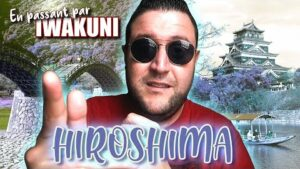 Une-journée-PRESQUE-parfaite-à-HIROSHIMA