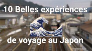 10-belles-expériences-de-voyage-au-Japon