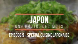 Japon-une-photo-des-mots-episode-9-Special-Cuisine-Japonaise