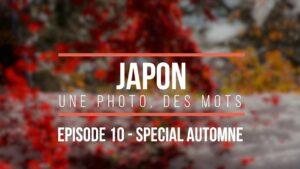 Japon-une-photo-des-mots-episode-10-special-Automne